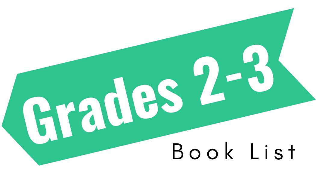 Grade 2-3 Book List