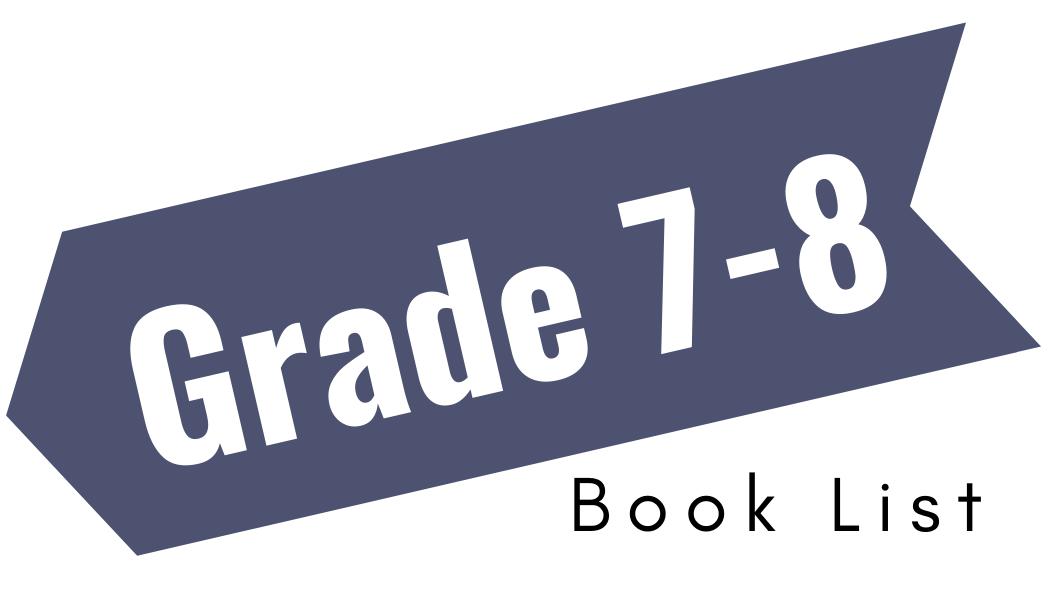 Grade 7-8 Book List