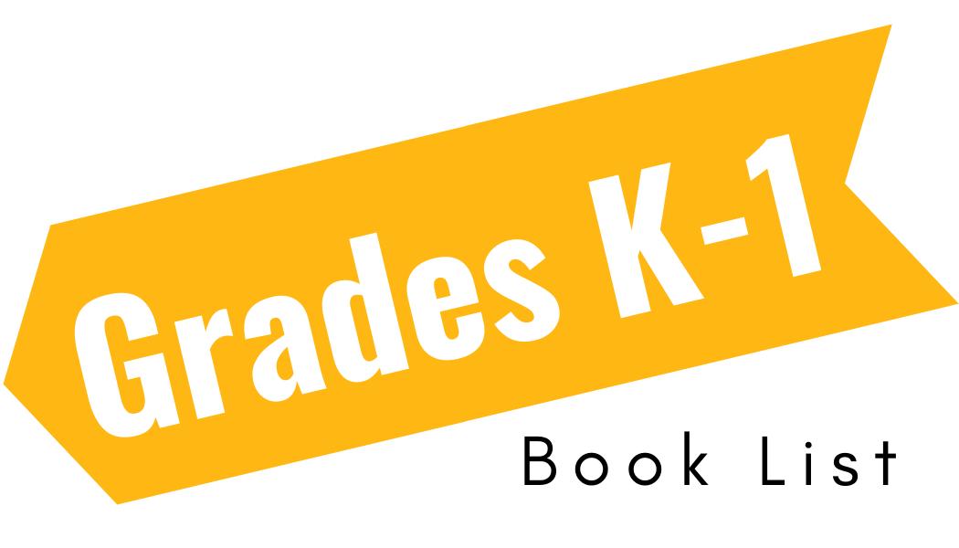 Grade K-1 Book List