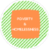 Poverty and Homelessness Badge