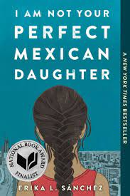 cover shot of I Am Not Your Perfect Mexican Daughter