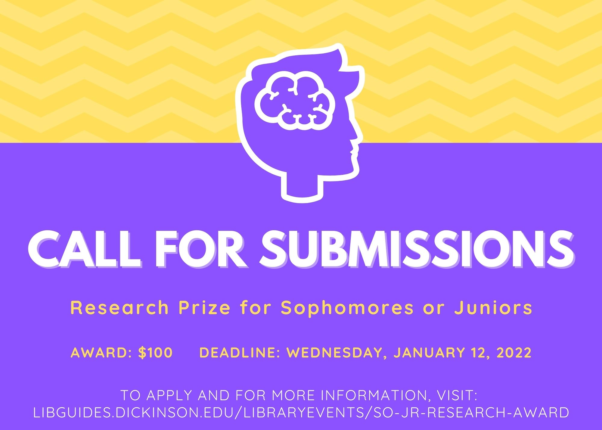 Call for Submissions. Library Research Prize for Sophomores or Juniors. Deadline: Wednesday, January 12, 2022