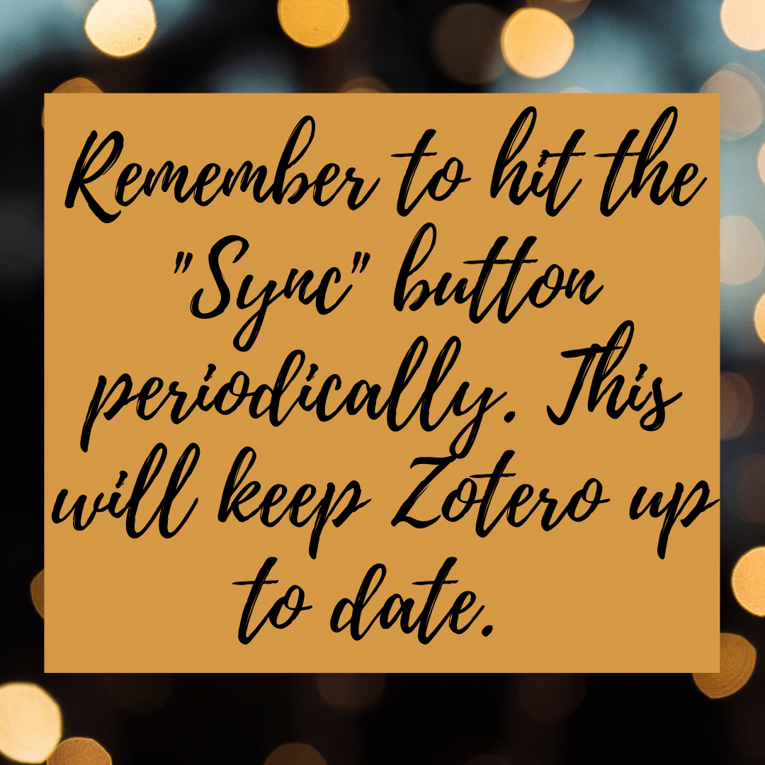Hit the Sync button to keep Zotero up to date
