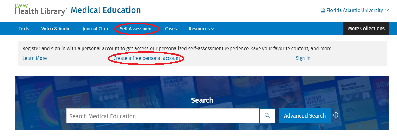 Use the Self Assessment tool on the LWW Health Library home page to create personalized quizzes. Create a free personal account to access the quizzes and save your progress.