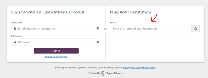 Use the Find Your Institution Option to Sign in Via Open Athens