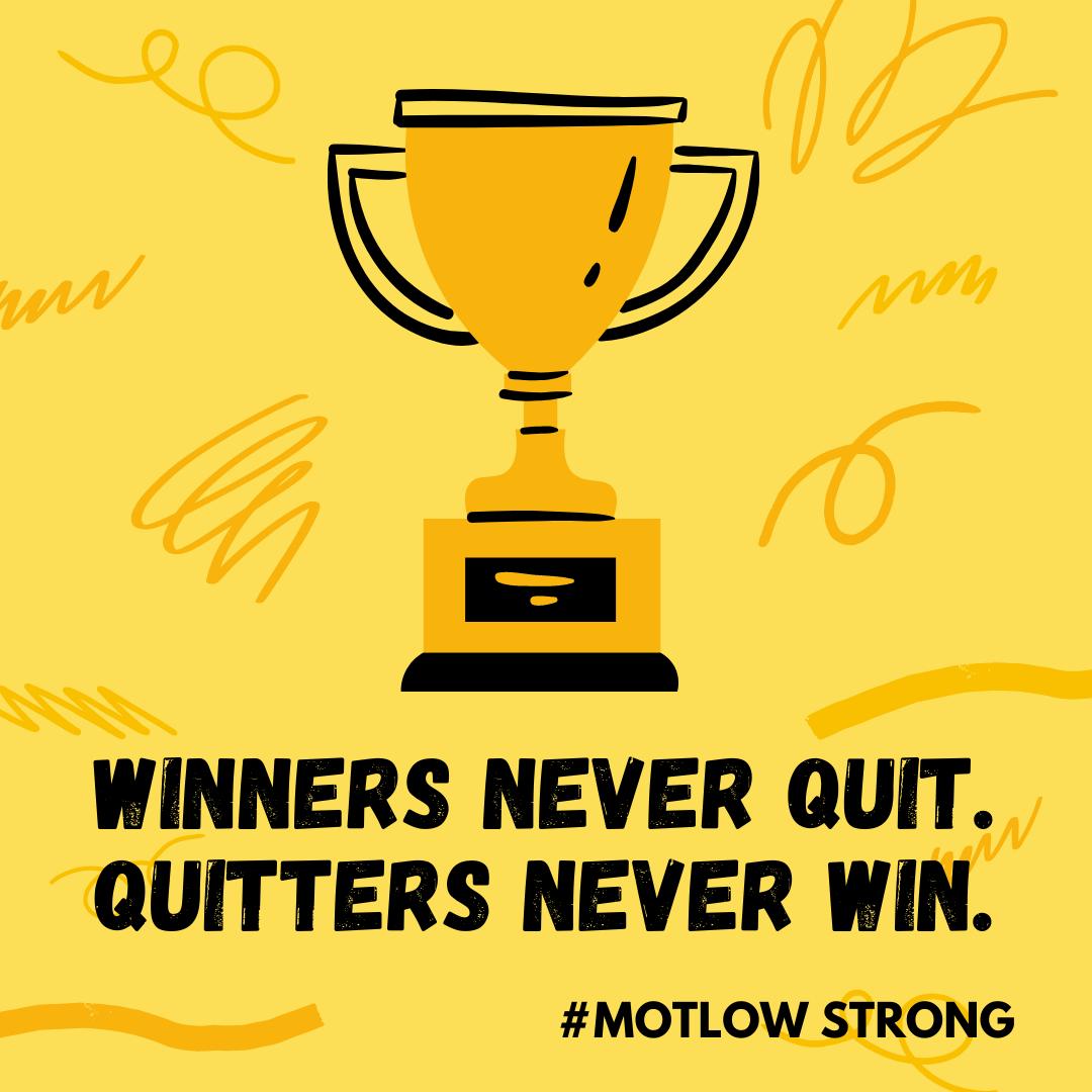 Winners Never Quit #motlowstrong