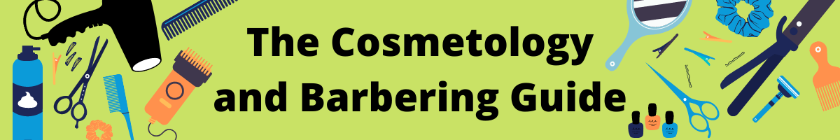 """A Banner that reads """"The Cosmetology and Barbering Guide"""" Surrounding the words are various tools used to cut and style hair."""