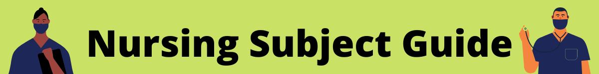 Nursing Subject Guide Banner