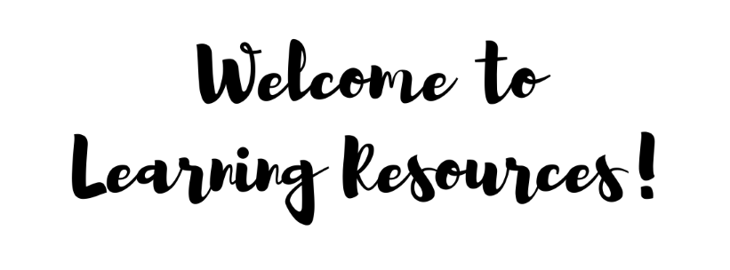 Welcome to Learning Resources