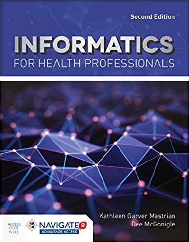 Informatics for Health Professionals Textbook