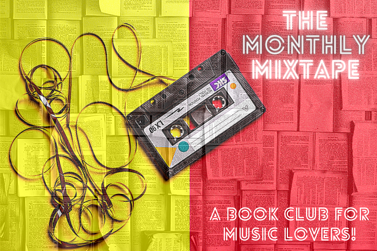 The Monthly Mixtape: A Book Club for Music Lovers
