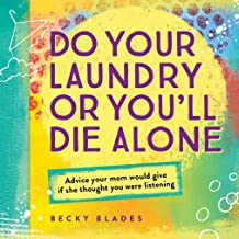 Cover do your laundry or youll die alone