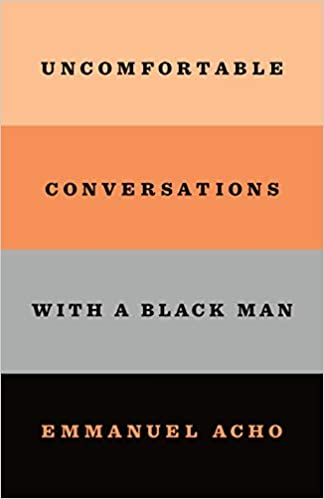 cover of Uncomfortable Conversations with a Black Man