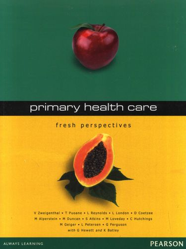 Primary Health Care: Fresh Perspectives