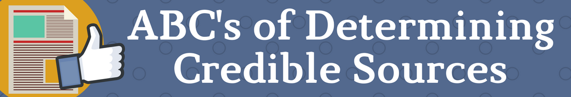 ABCs of determining credible sources Header image