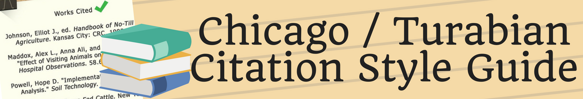 Chicago / Turabian Citation Style Guide Header