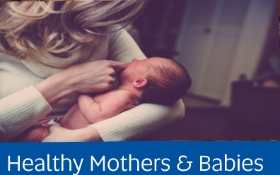 Navigate to assignment help for: healthy mothers and babies
