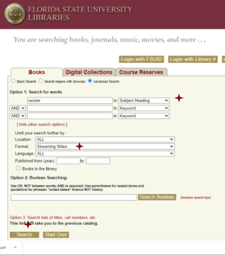 "FSU library catalog search for Subject Heading ""racism"" in Streaming Video format"