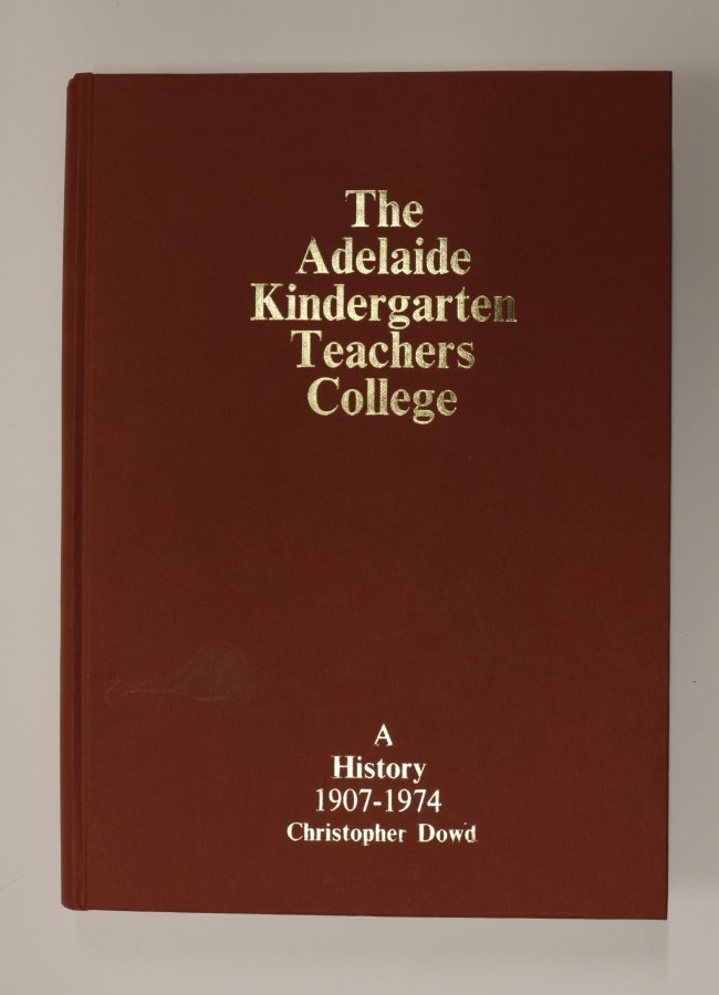 Cover of The Adelaide Kindergarten Teachers College