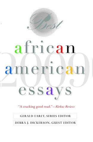 Best African American essays, 2009 / Gerald Early, series editor