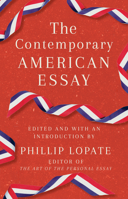 The glorious American essay : one hundred essays from colonial times to the present / edited and with an introduction by Phillip Lopate