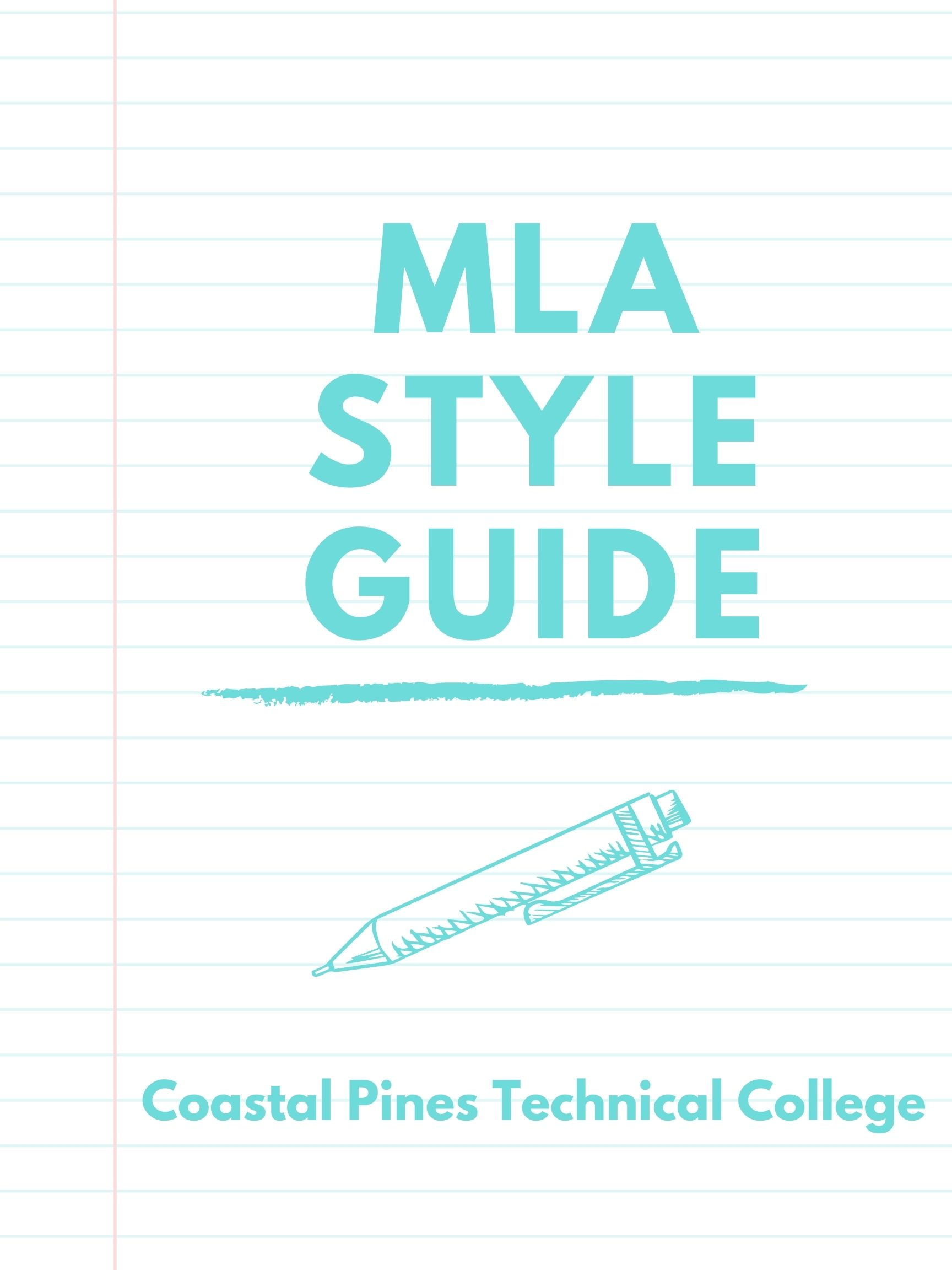 MLA  Style Guide