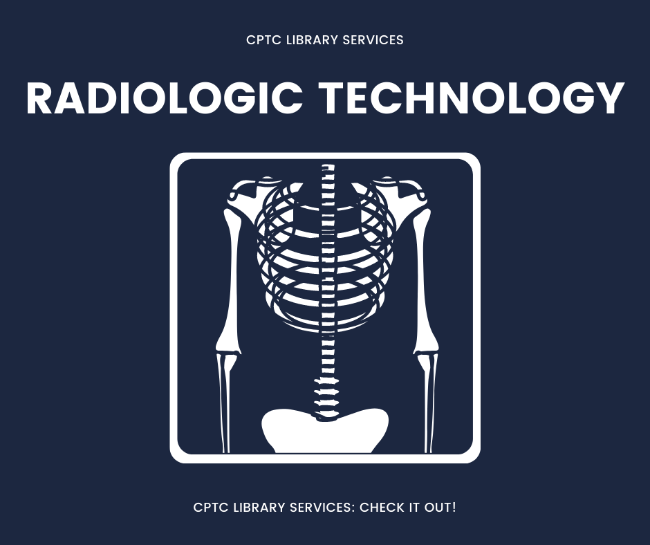 CPTC Library Services Radiologic Technology