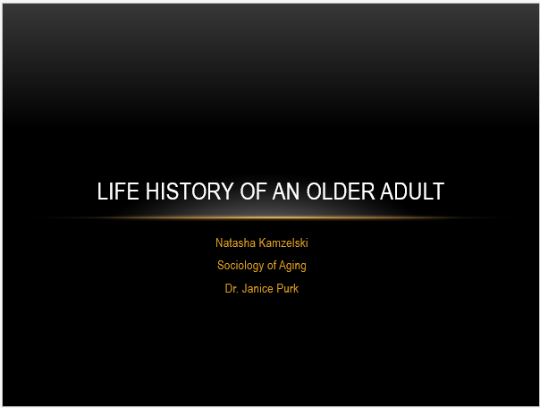 Life History of an Older Adult presentation