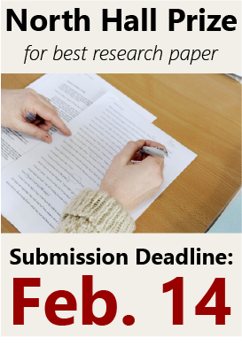 North Hall Prize for best research paper Due Feb 14