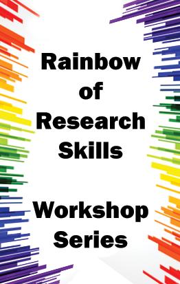 Rainbow of Research Skills Workshop Series
