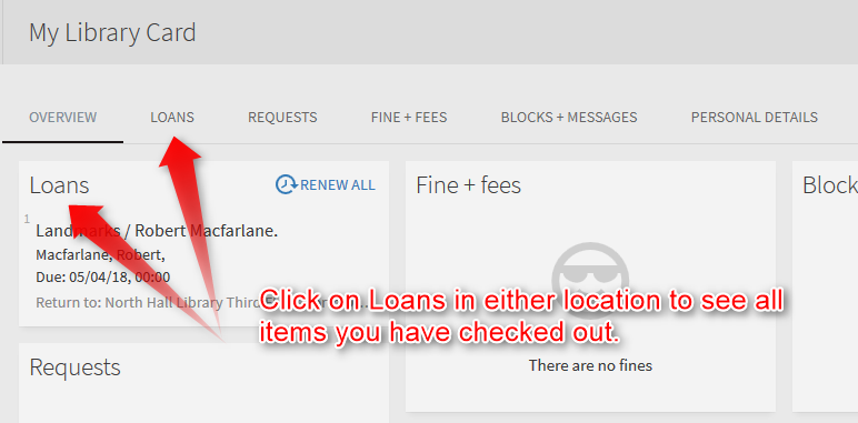 Click on loans in either location to see all items you have checked out