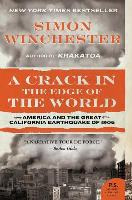 Crack in the Edge of the World by Simon Winchester