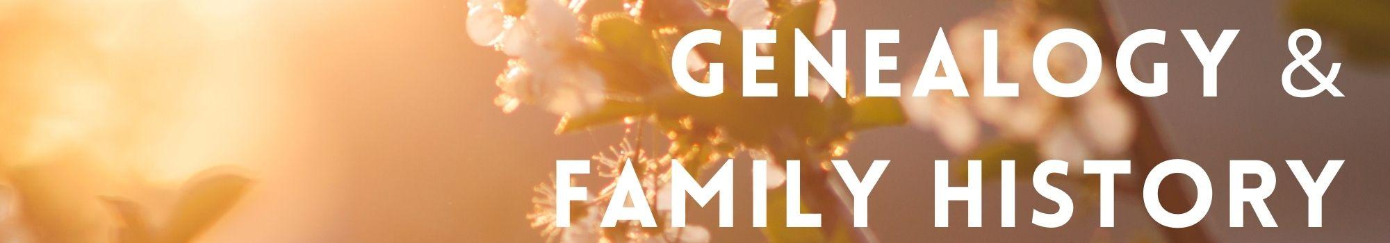 Genealogy and Family History header