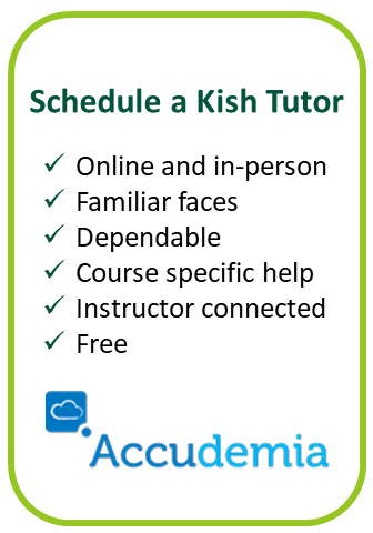 Schedule a Kish tutor Online and in-person Familiar faces Dependable Course specific help Instructor connected Free Logo:Accudemia