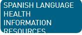 Spanish Language Medline Plus