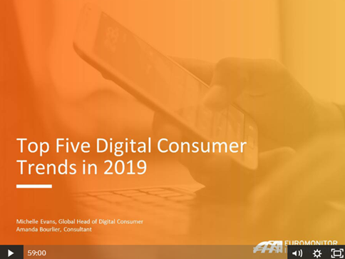 Euromonitor's Top 5 Digital Consumer Trends 2019