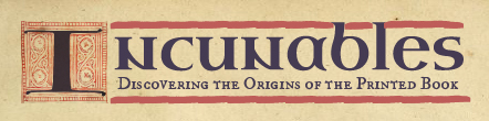 Incunables Exhibit Logo