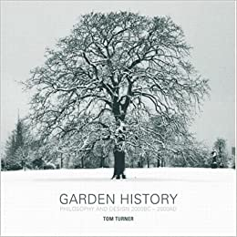 Garden History, Philosophy and Design book cover