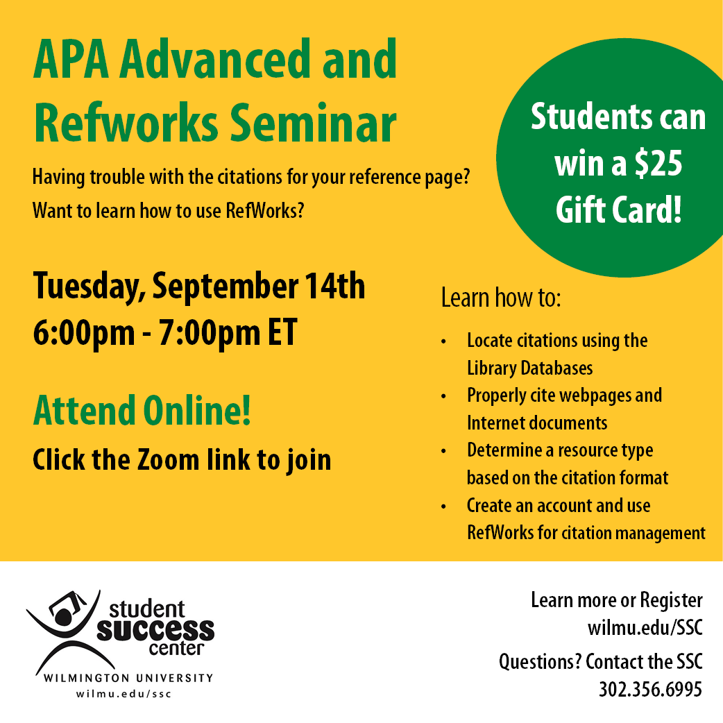 APA Advanced and Refworks Seminar Tuesday Sept. 14th  at 6:00pm-7:00pm ET