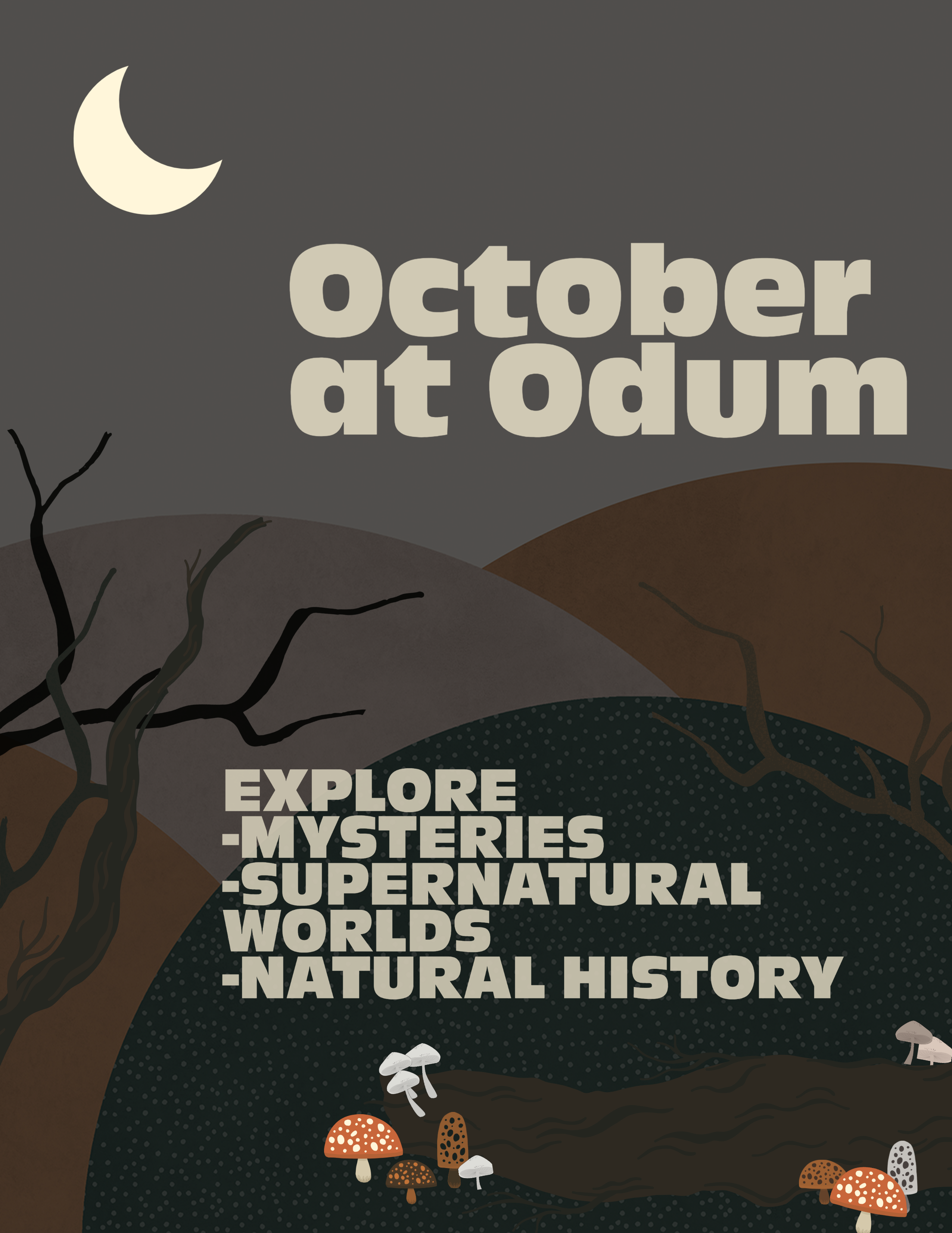 october at odum :explore mystery, supernatural worlds, and natural history