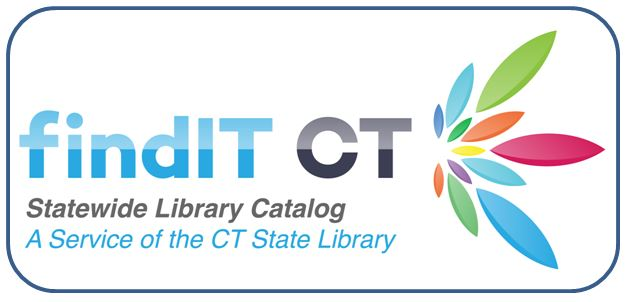 findIT CT, Connecticut's Statewide Library Catalog, A service of the Connecticut State Library