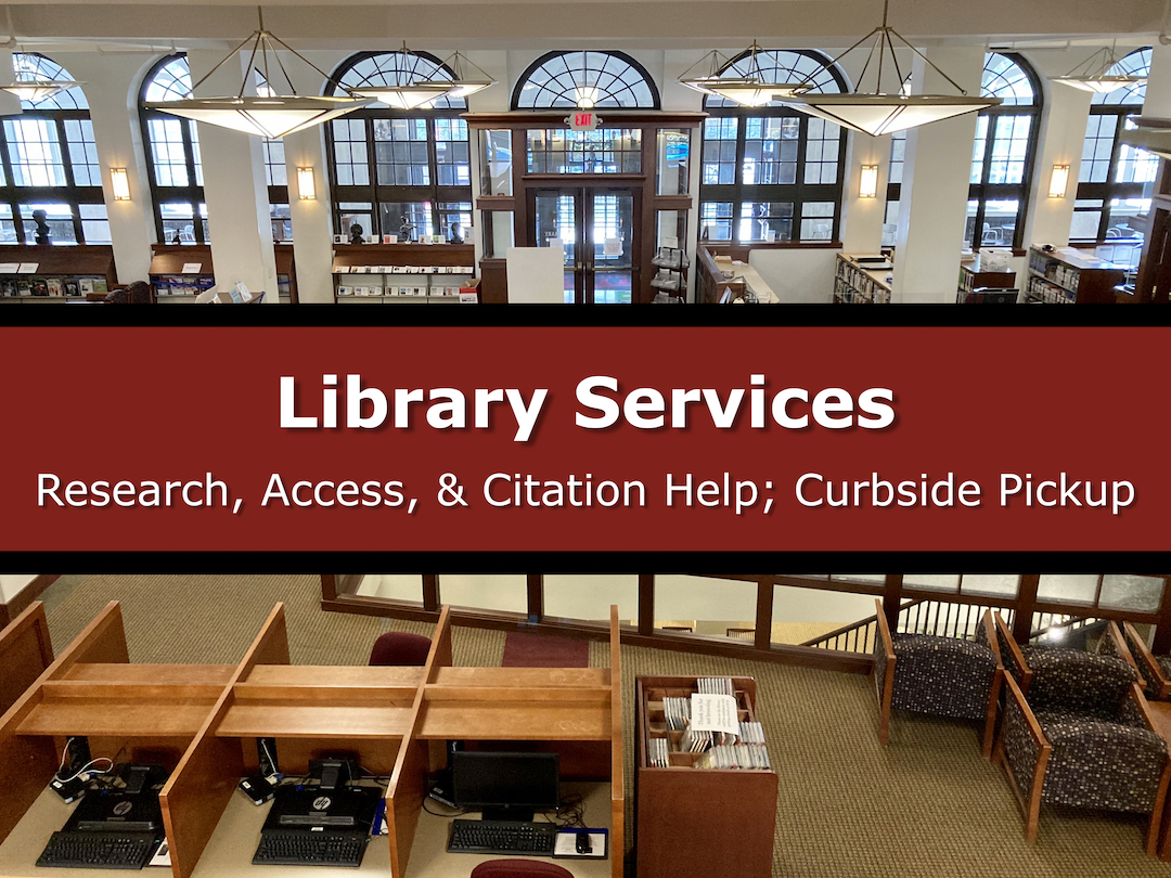 Button for Library Services: Research, Access, & Citation Help; Curbside Pickup