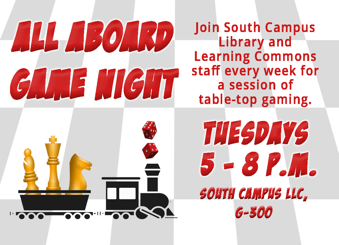 All Aboard Game Nights at South LLC Tuesdays from 5-8 p.m.