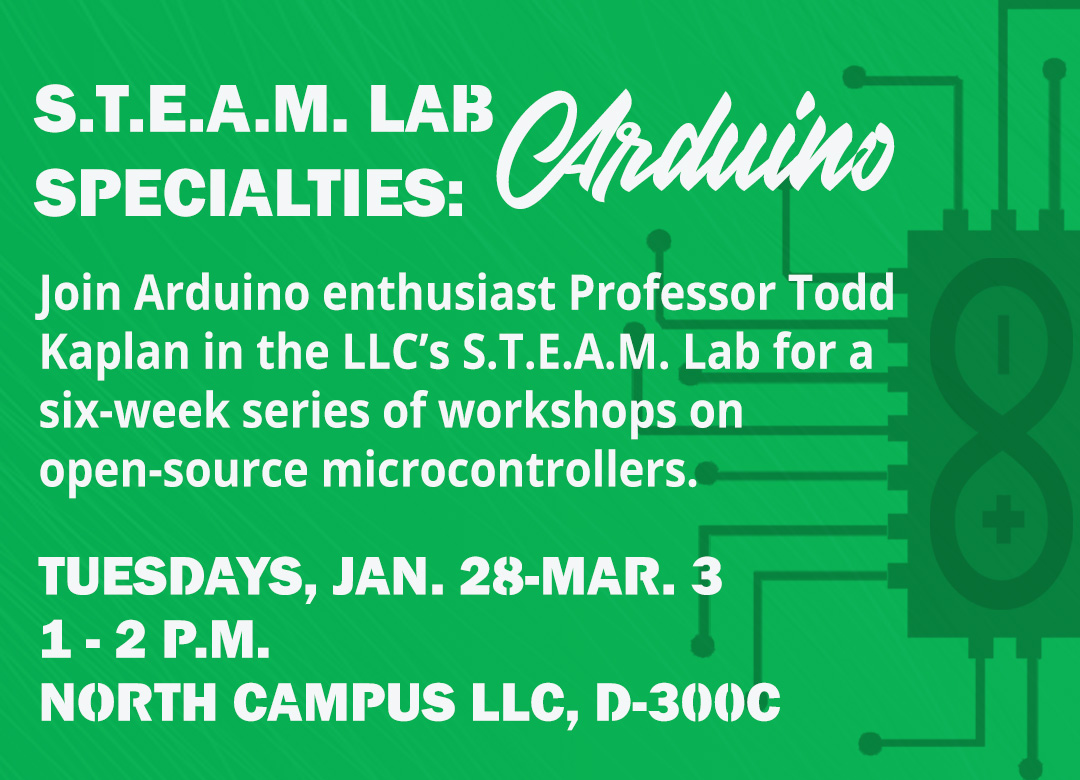 STEAM Lab Specialties workshop series on Arduino at North