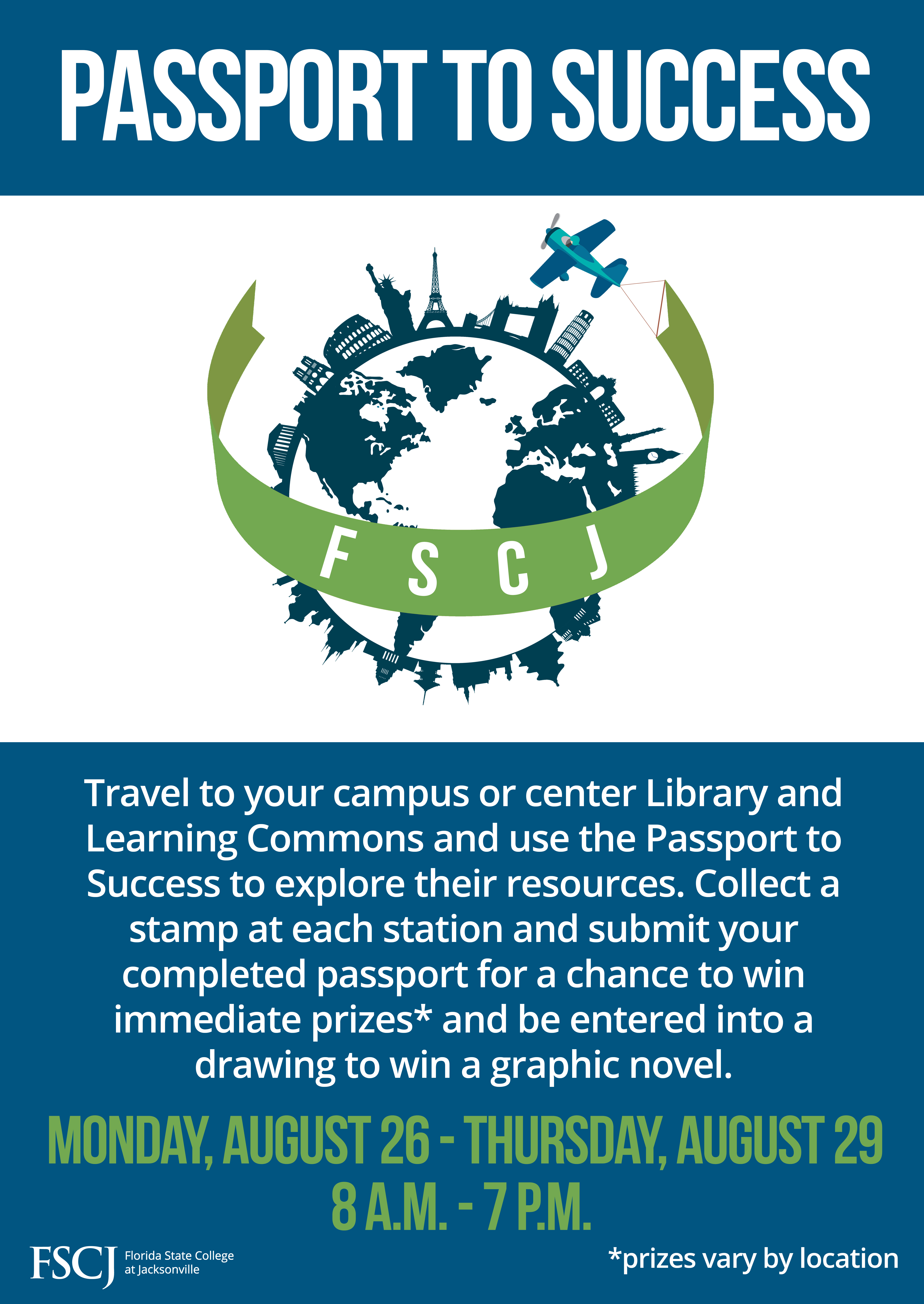 Visit the LLC during welcome week and complete their Passport to Success to win prizes
