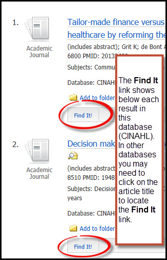 Image of Find It link in results set from CINAHL database. The Find It link shows below each result in this database (CINAHL). In other databases you may need to click on the article title to locate the Find It link.
