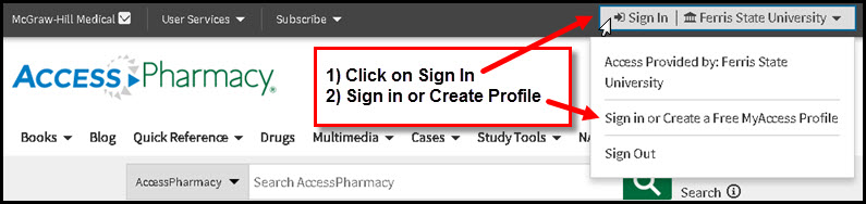 Screen shot of AccessPharmacy homepage highlighting Sign in box and stating 1) Click on Sign In  2) Sign in or Create Profile