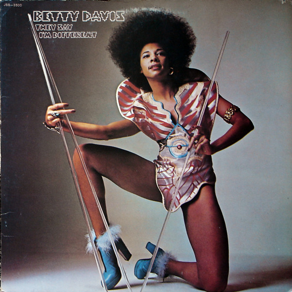 "Betty Davis album cover ""They Say I'm Different"""
