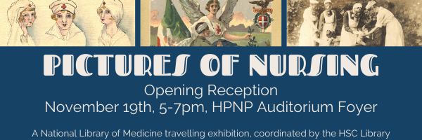"Images of nursing postcards with the text ""Pictures of Nursing, Opening Reception November 19th, 5-7pm, HPNP Auditorium Foyer"""