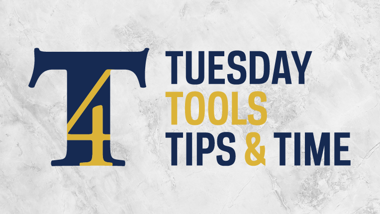 Virtual T4: Tuesday Tools, Tips, and Time